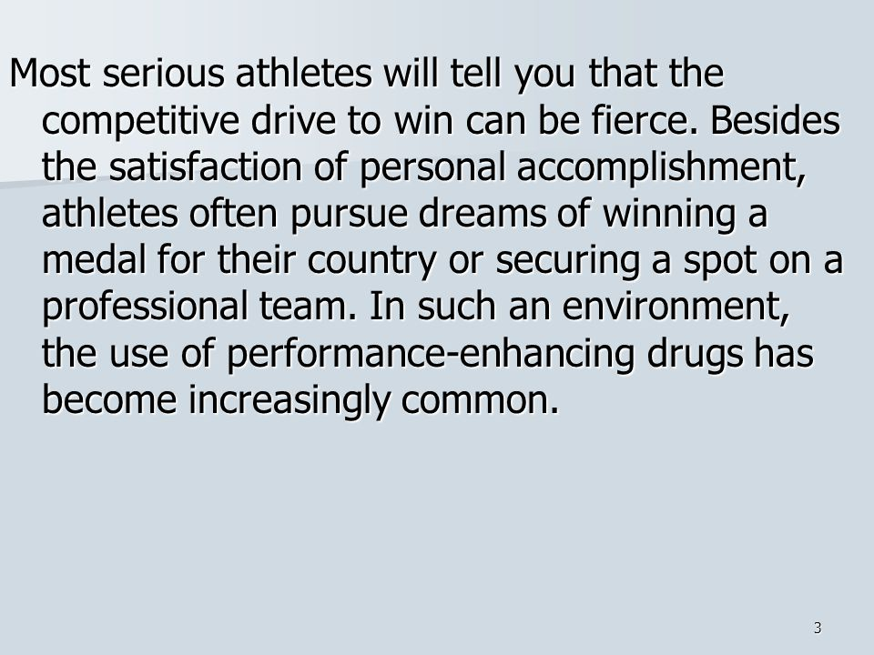 Most serious athletes will tell you that the competitive drive to win can be fierce.