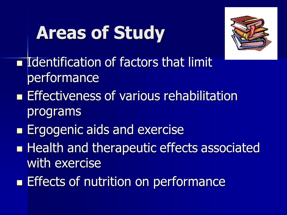 Areas of Study Identification of factors that limit performance