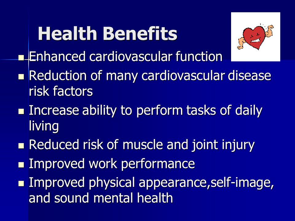 Health Benefits Enhanced cardiovascular function
