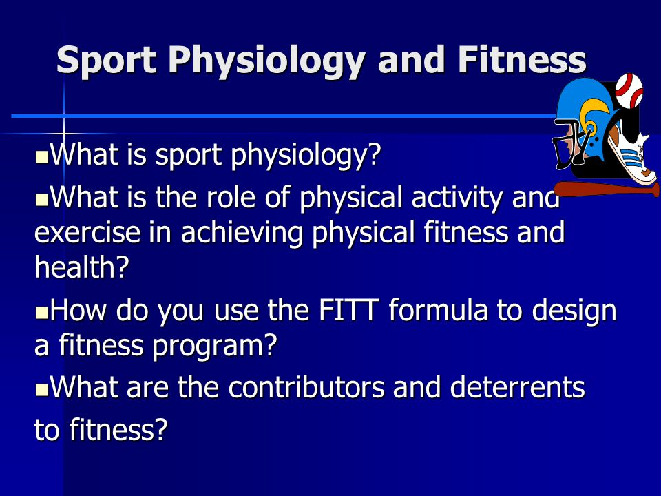 Sport Physiology and Fitness