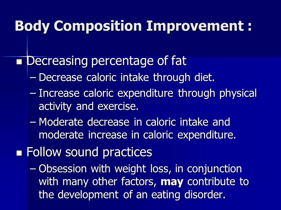 Body Composition Improvement :