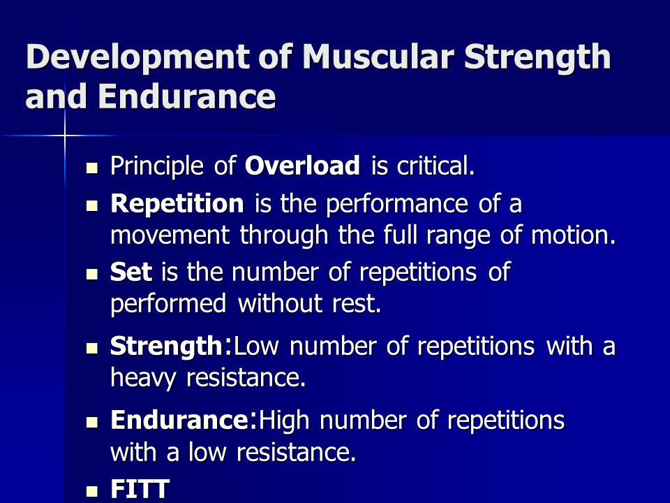 Development of Muscular Strength and Endurance