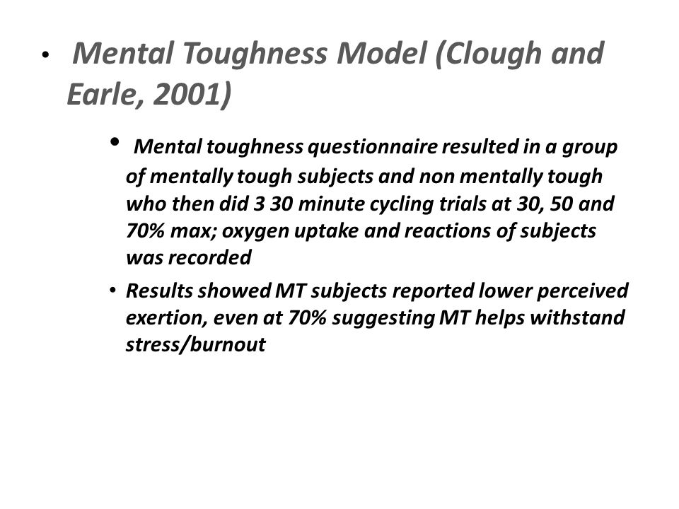 Mental Toughness Model (Clough and Earle, 2001)