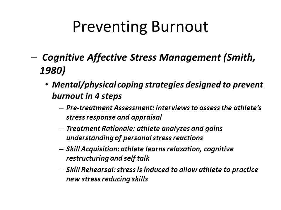 Preventing Burnout Cognitive Affective Stress Management (Smith, 1980)