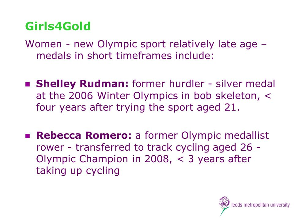 Girls4Gold Women - new Olympic sport relatively late age – medals in short timeframes include: