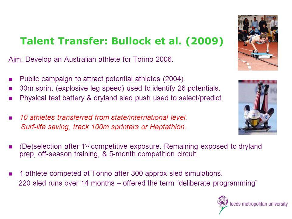 Talent Transfer: Bullock et al. (2009)