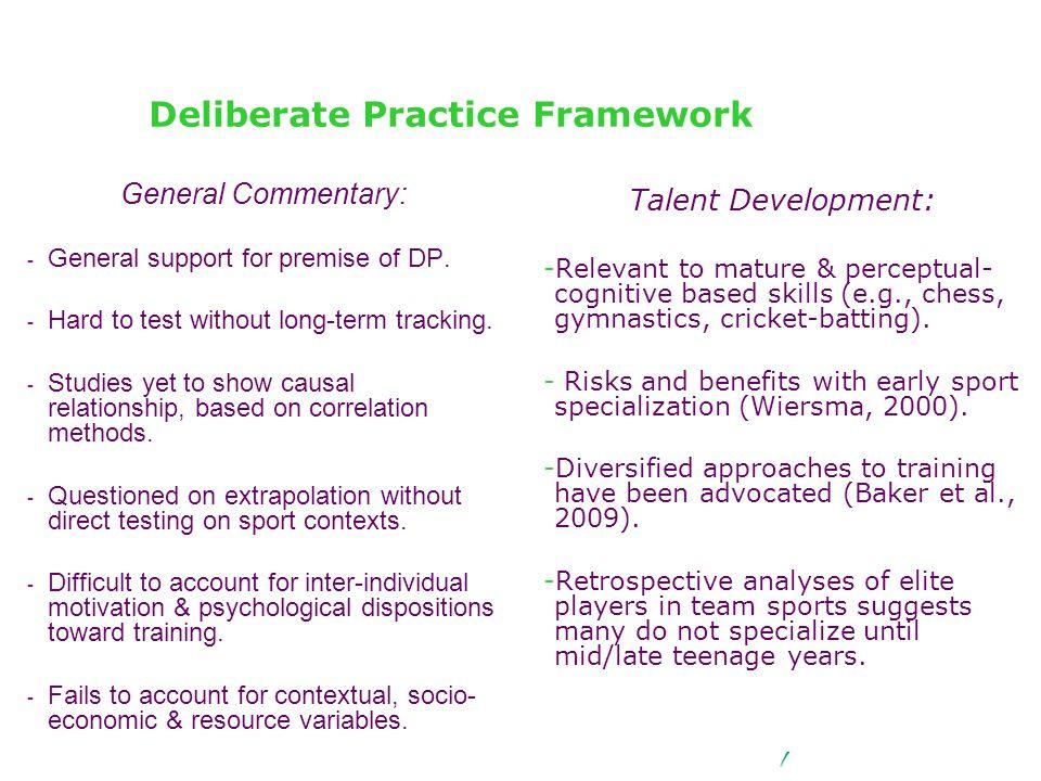Deliberate Practice Framework