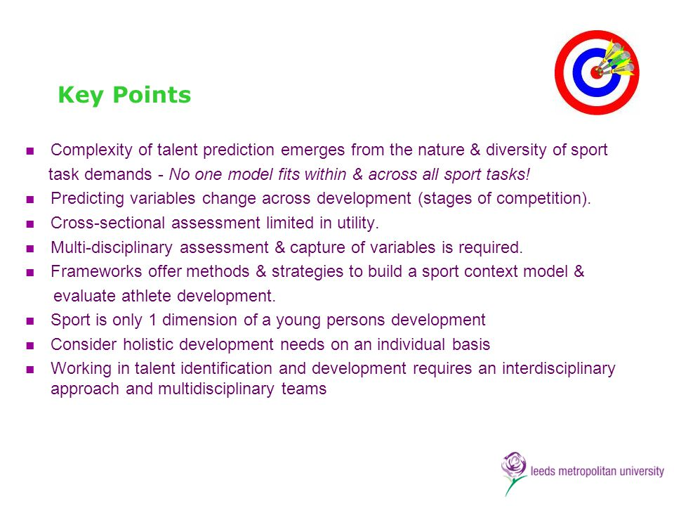 Key Points Complexity of talent prediction emerges from the nature & diversity of sport.
