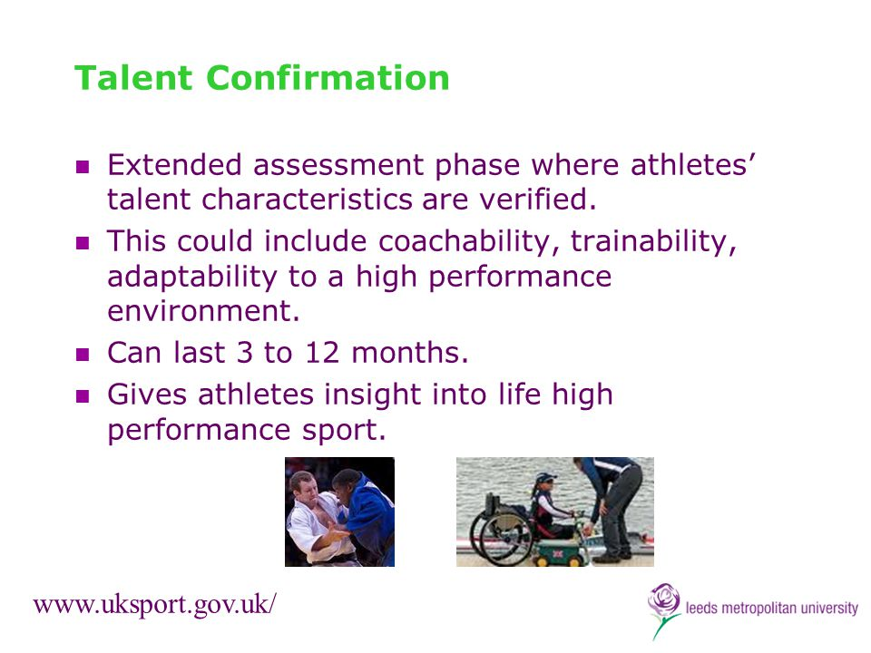Talent Confirmation Extended assessment phase where athletes' talent characteristics are verified.