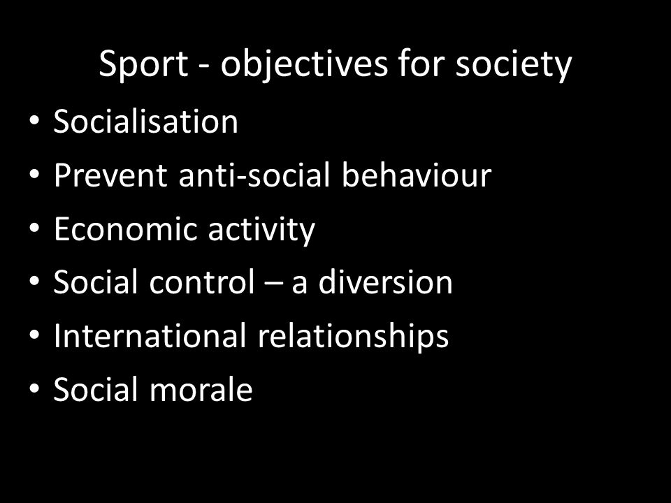 Sport - objectives for society