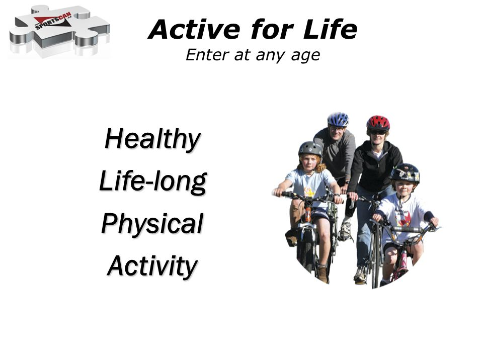 Active for Life Enter at any age