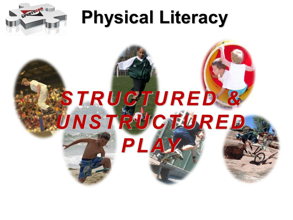 Structured & Unstructured Play