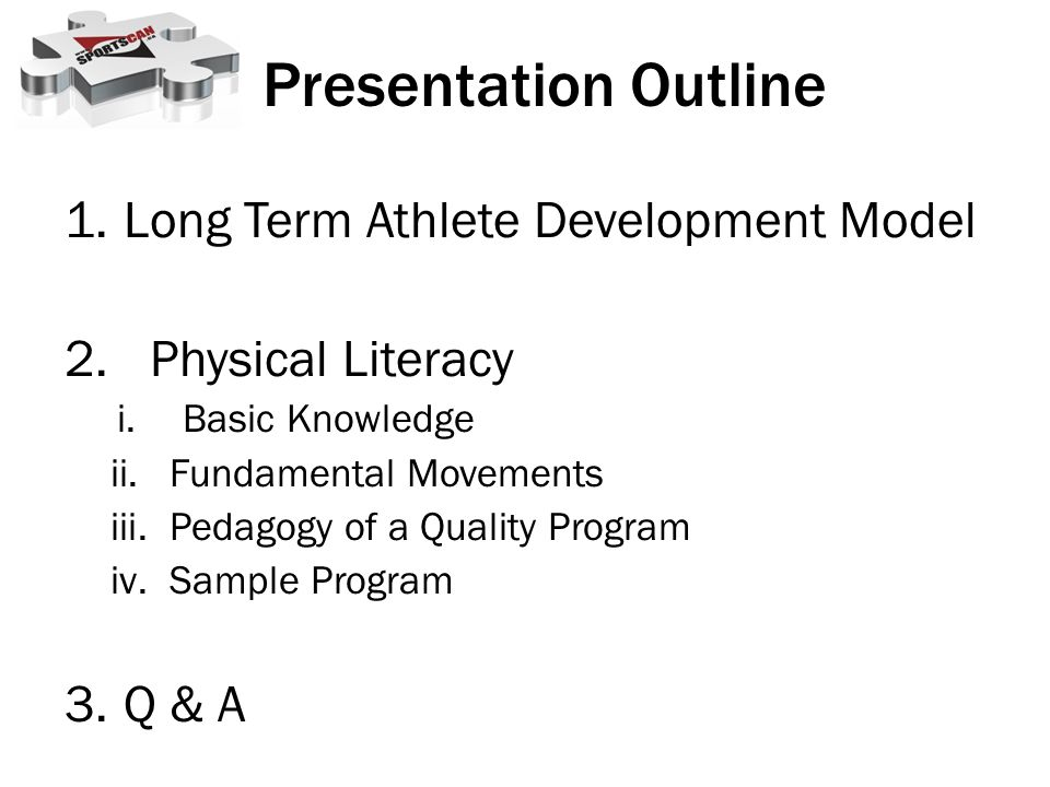 Presentation Outline Long Term Athlete Development Model