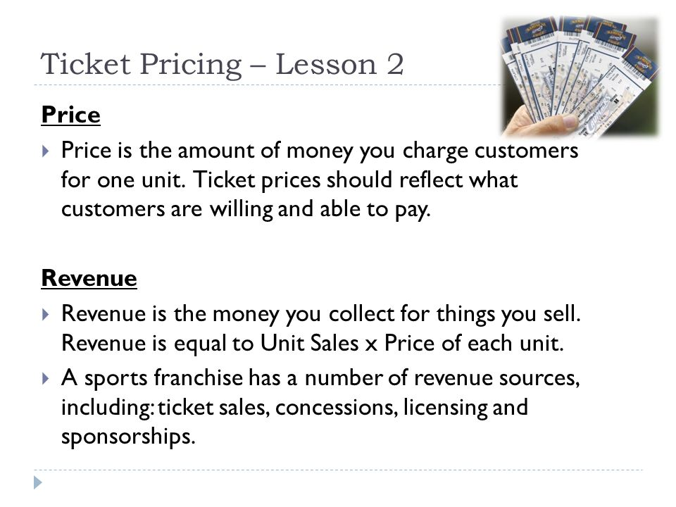 Ticket Pricing – Lesson 2