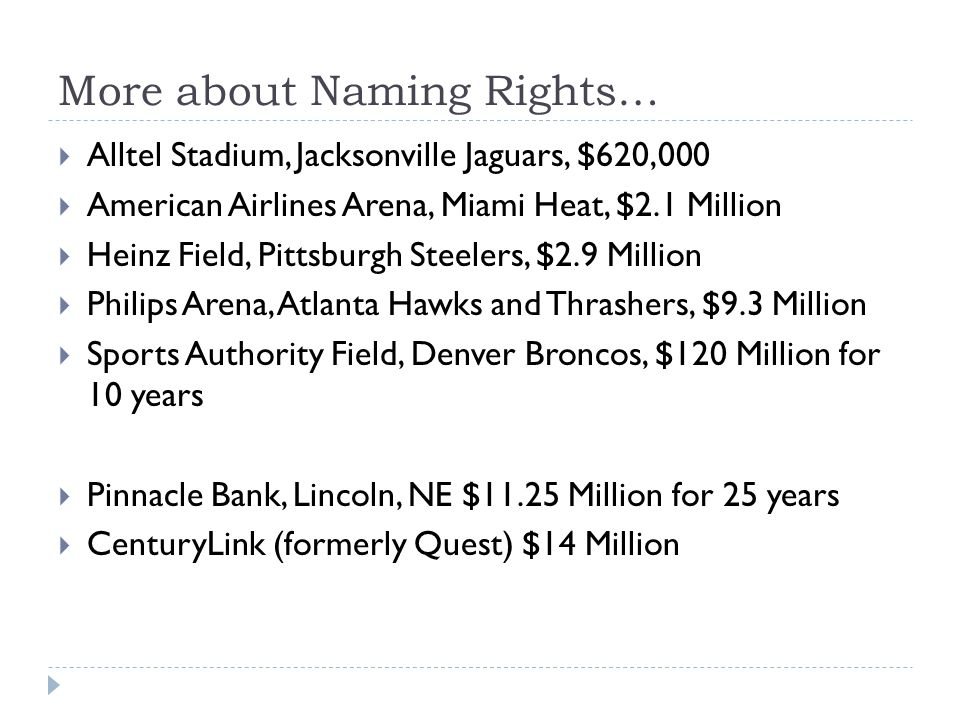 More about Naming Rights…
