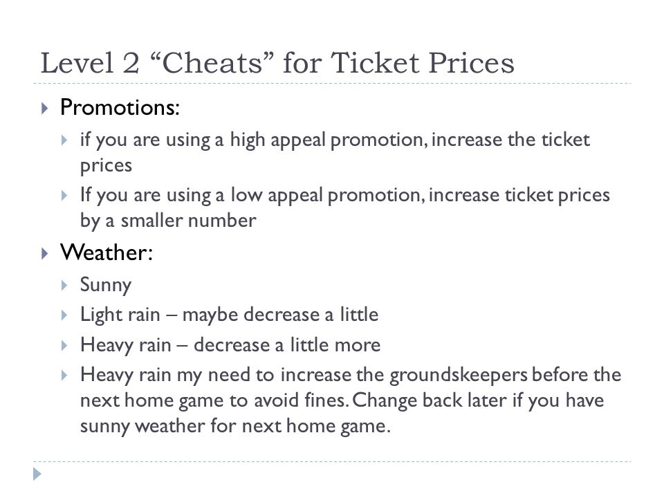 Level 2 Cheats for Ticket Prices