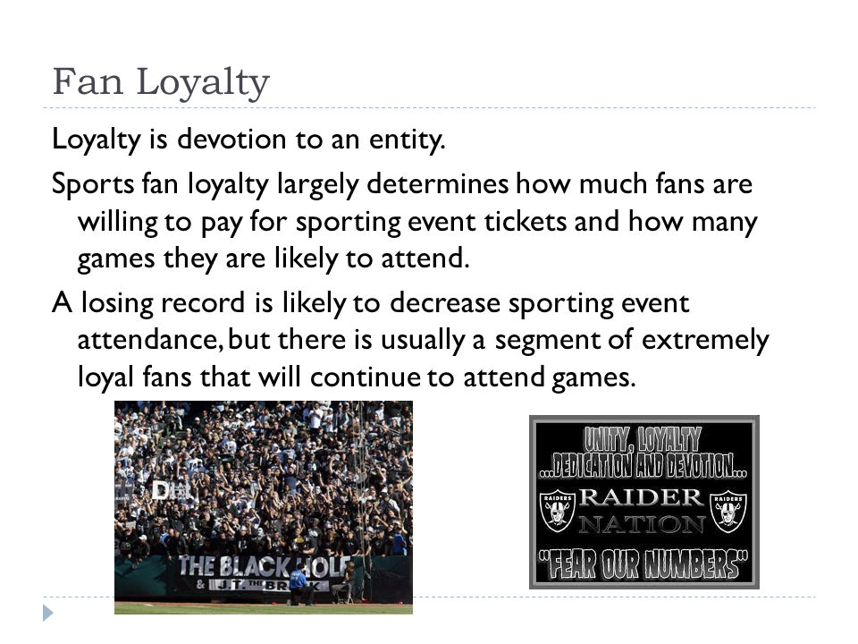 Fan Loyalty