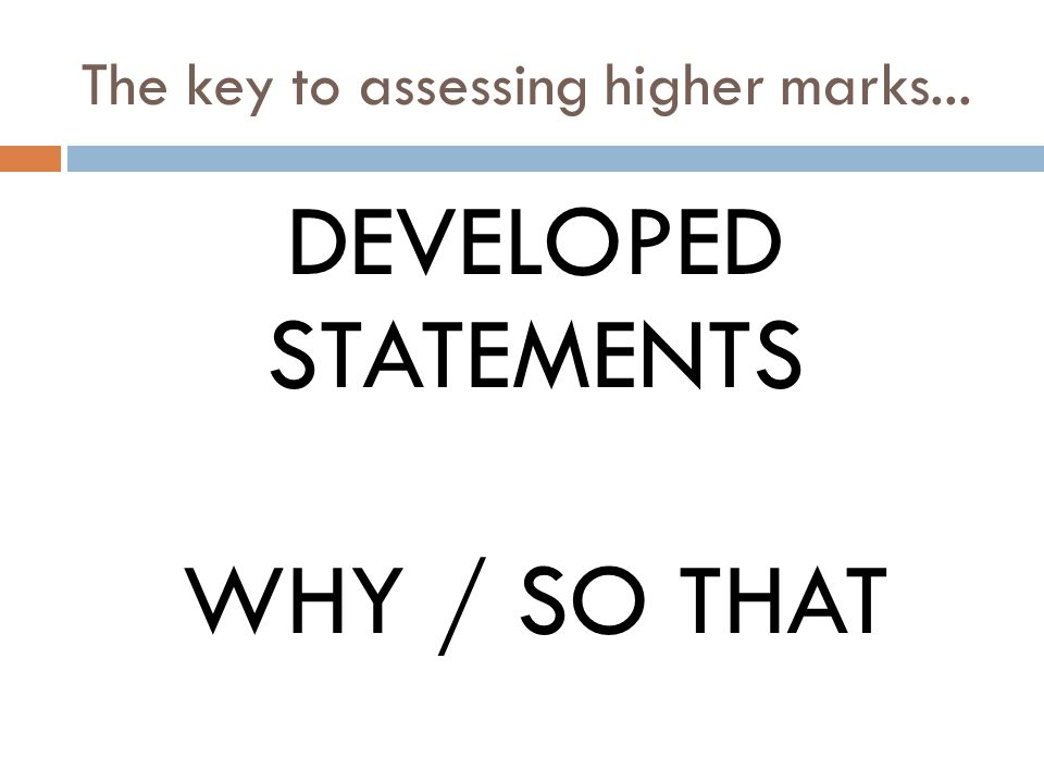 The key to assessing higher marks...