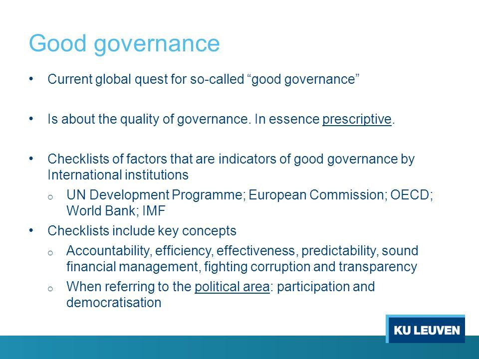 Good governance Current global quest for so-called good governance