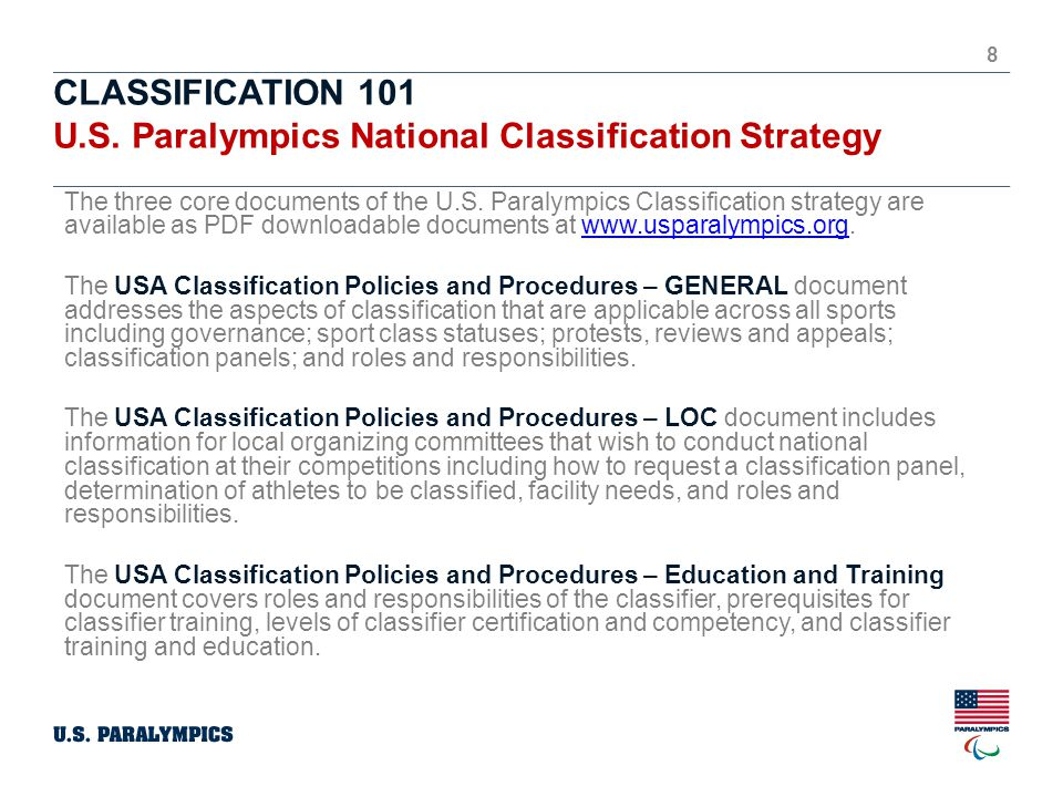 CLASSIFICATION 101 U.S. Paralympics National Classification Strategy