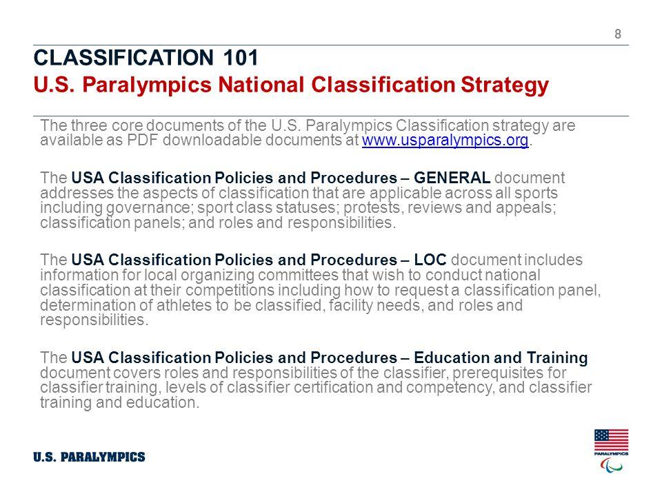 CLASSIFICATION 101 U.S. Paralympics National Classification Strategy