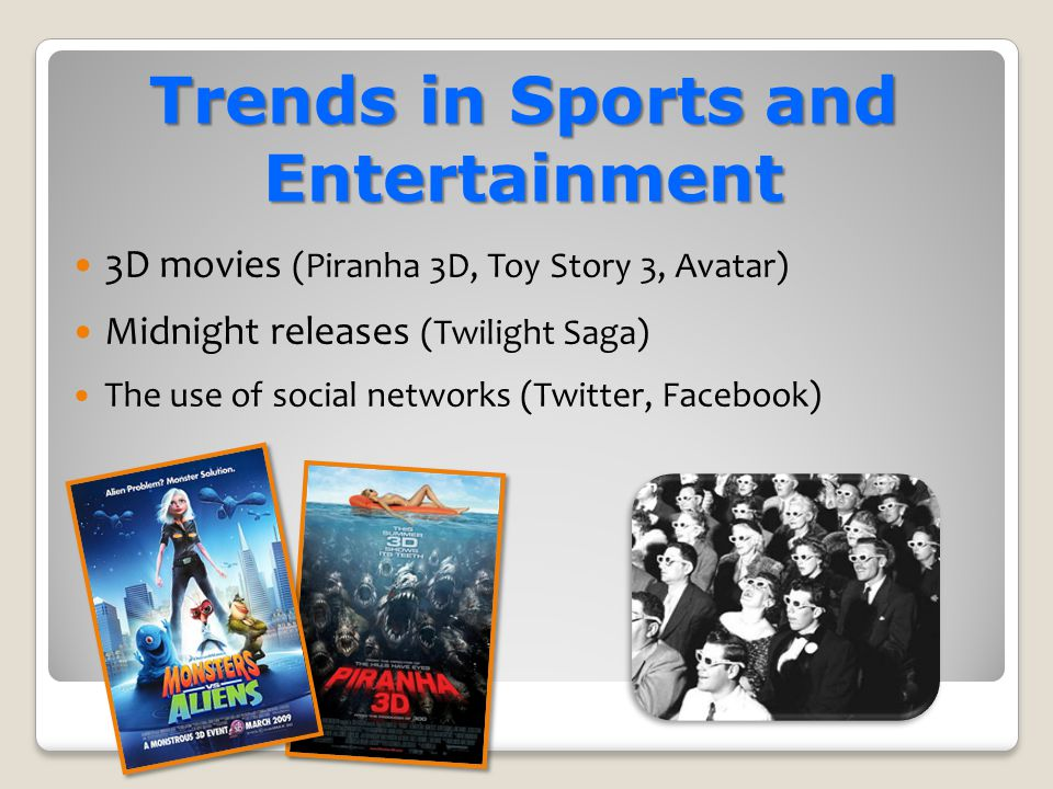 Trends in Sports and Entertainment