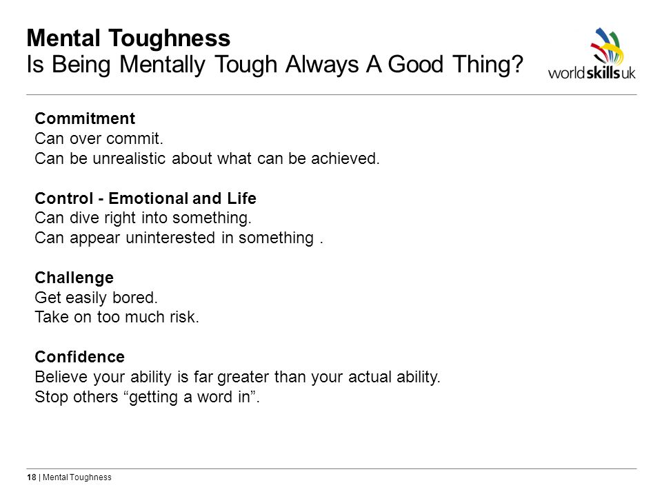 Mental Toughness Is Being Mentally Tough Always A Good Thing