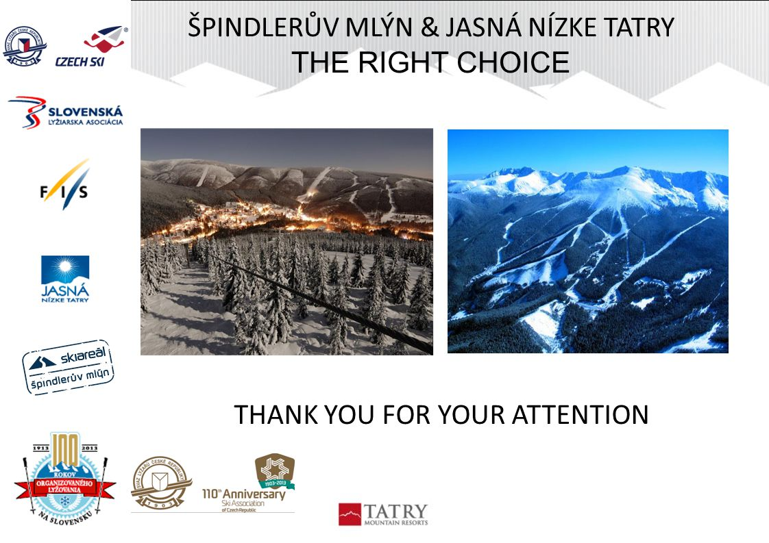 ŠPINDLERŮV MLÝN & JASNÁ NÍZKE TATRY THE RIGHT CHOICE