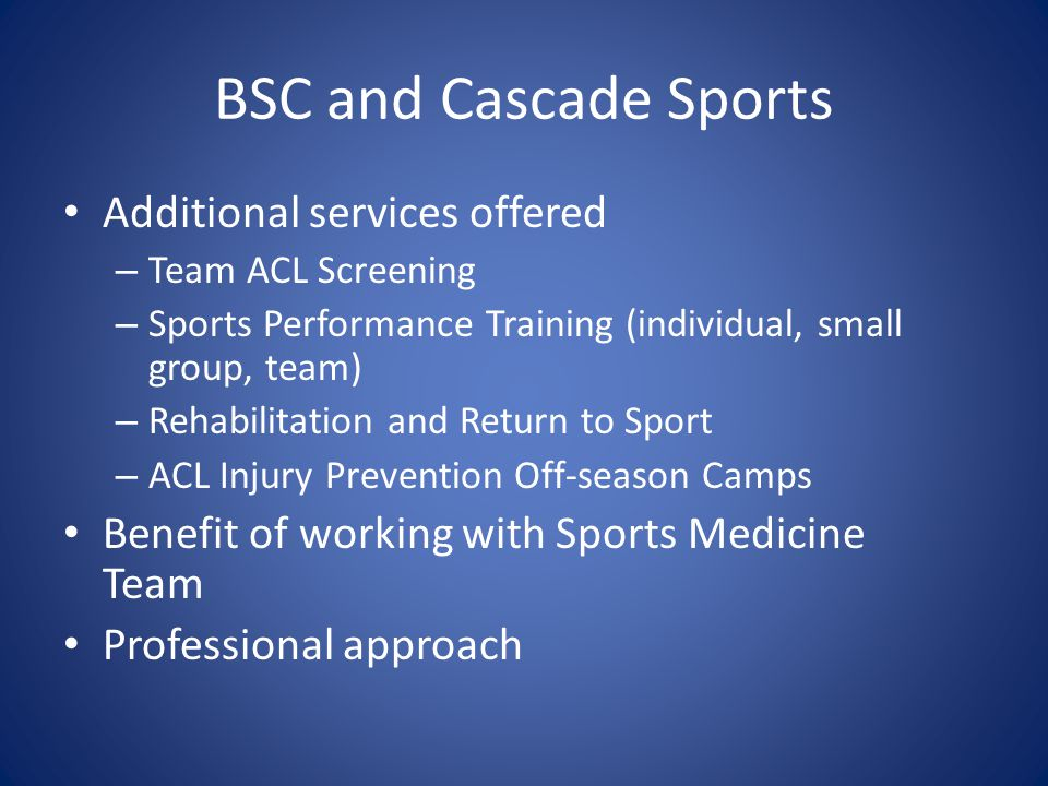 BSC and Cascade Sports Additional services offered