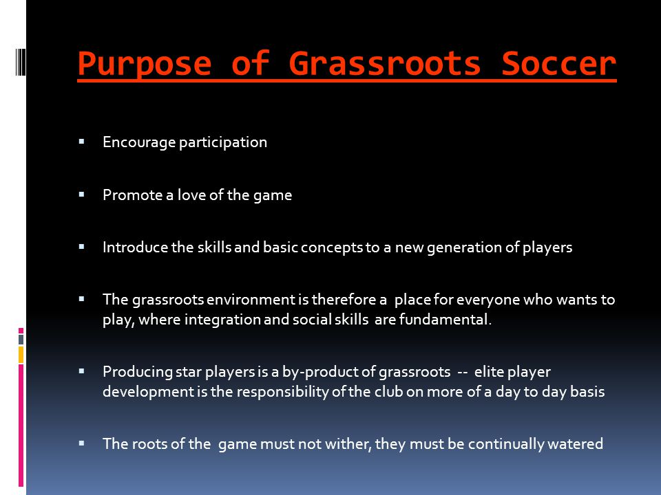 Purpose of Grassroots Soccer