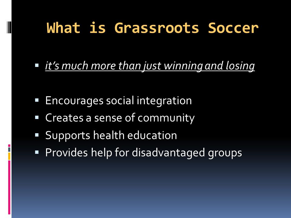 What is Grassroots Soccer