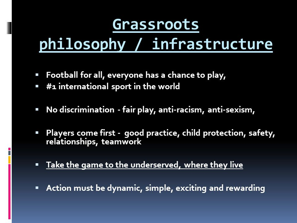 Grassroots philosophy / infrastructure