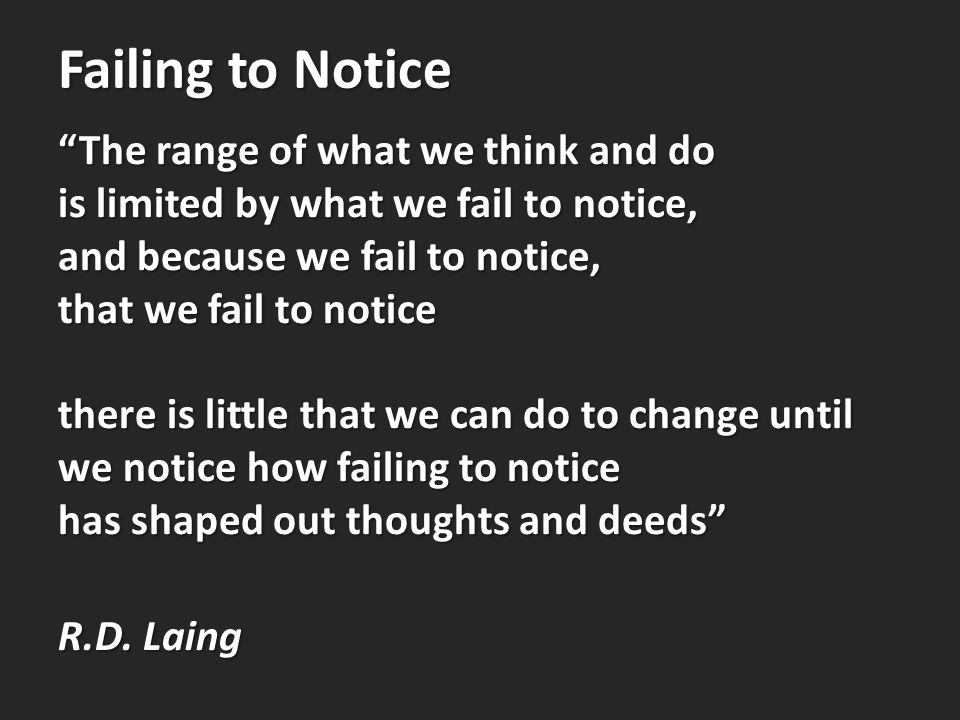 Failing to Notice