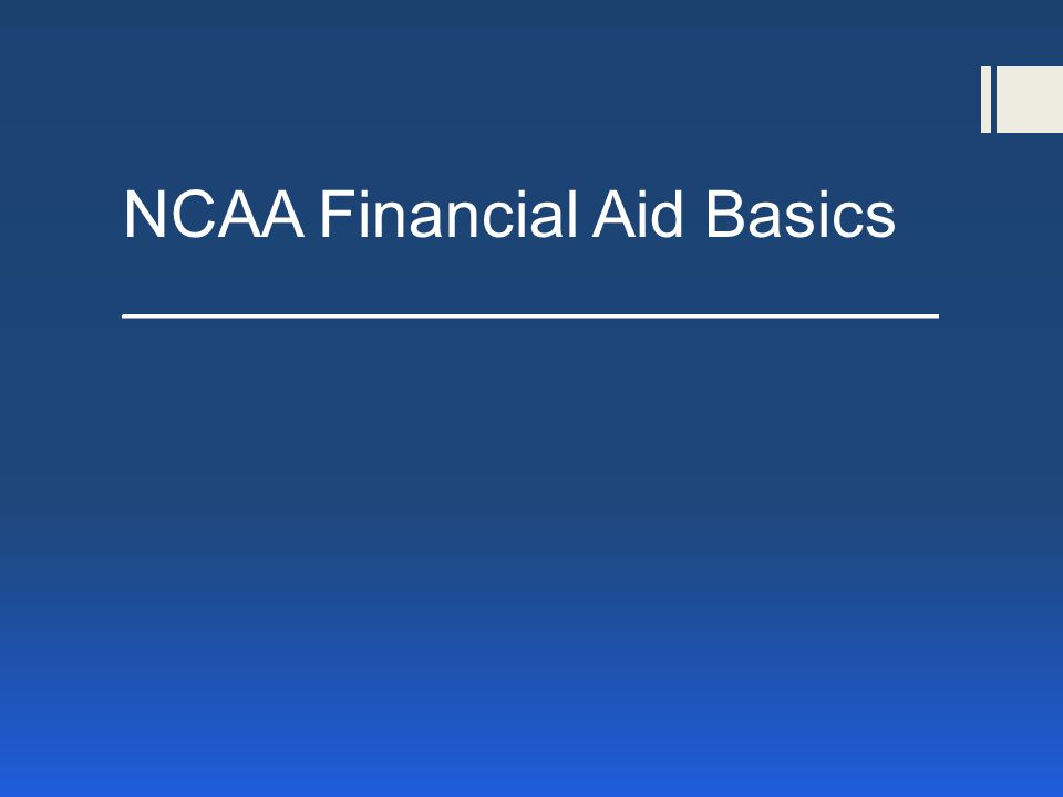 NCAA Financial Aid Basics