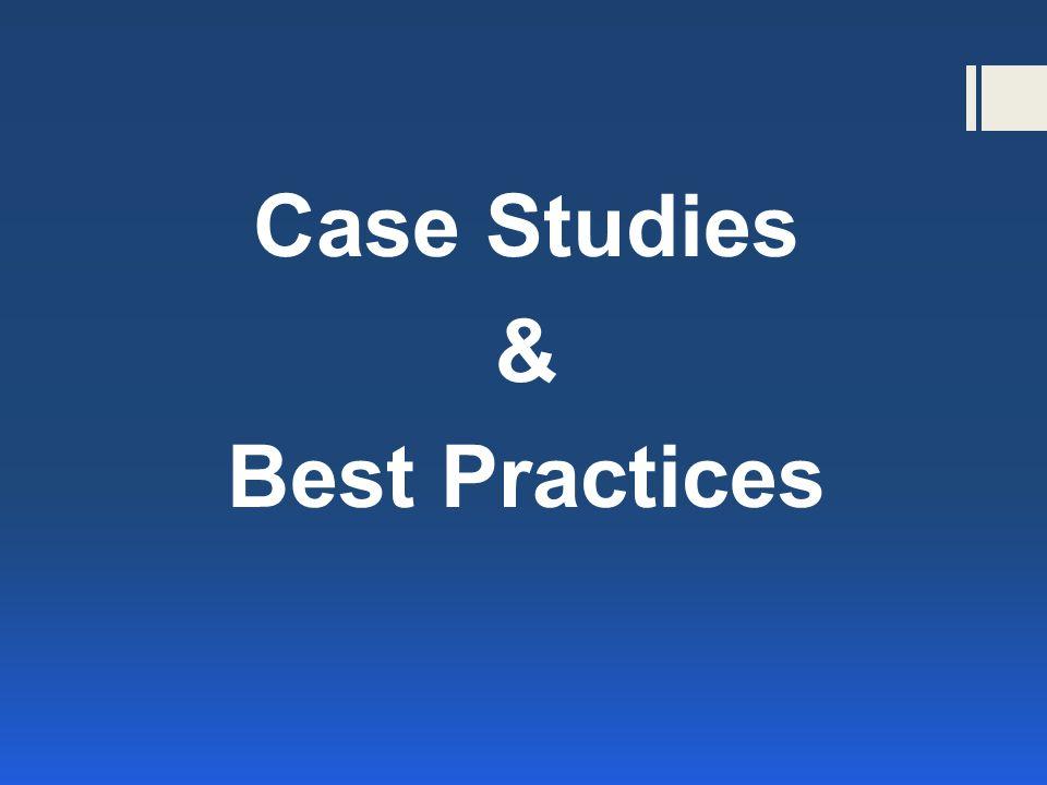 Case Studies & Best Practices