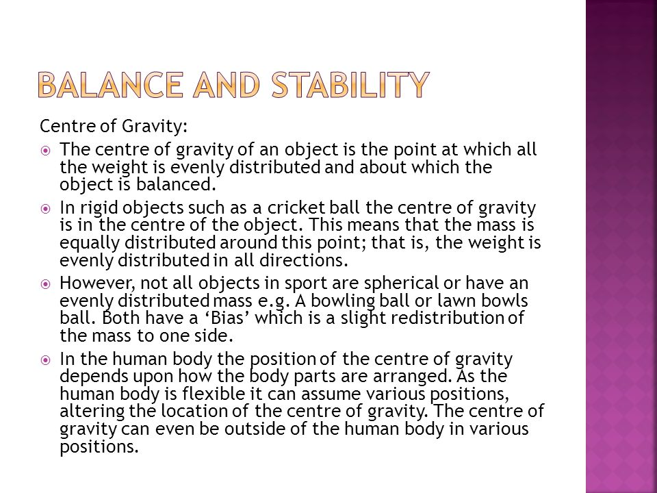Balance and Stability Centre of Gravity: