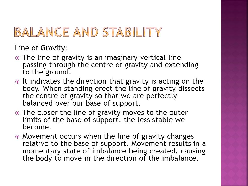 Balance and Stability Line of Gravity: