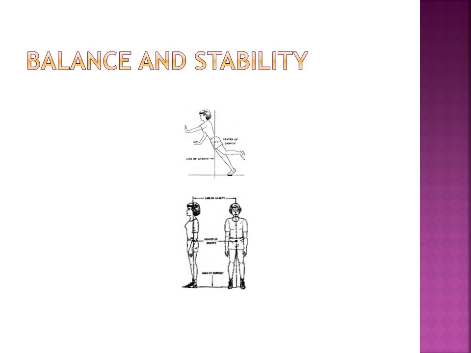 Balance and stability