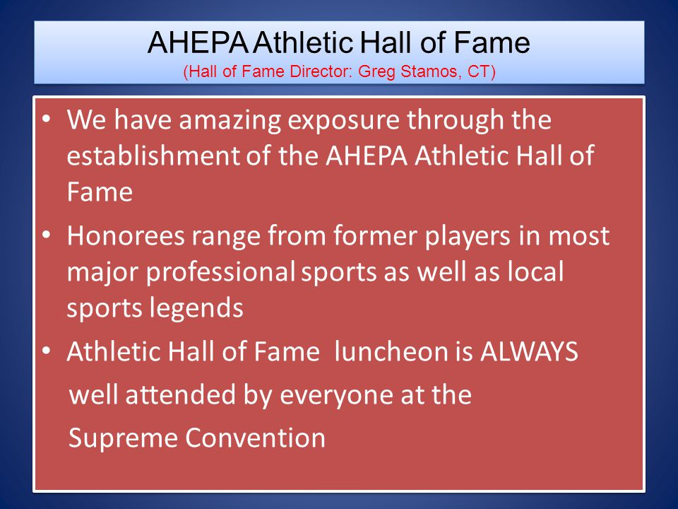 AHEPA Athletic Hall of Fame (Hall of Fame Director: Greg Stamos, CT)