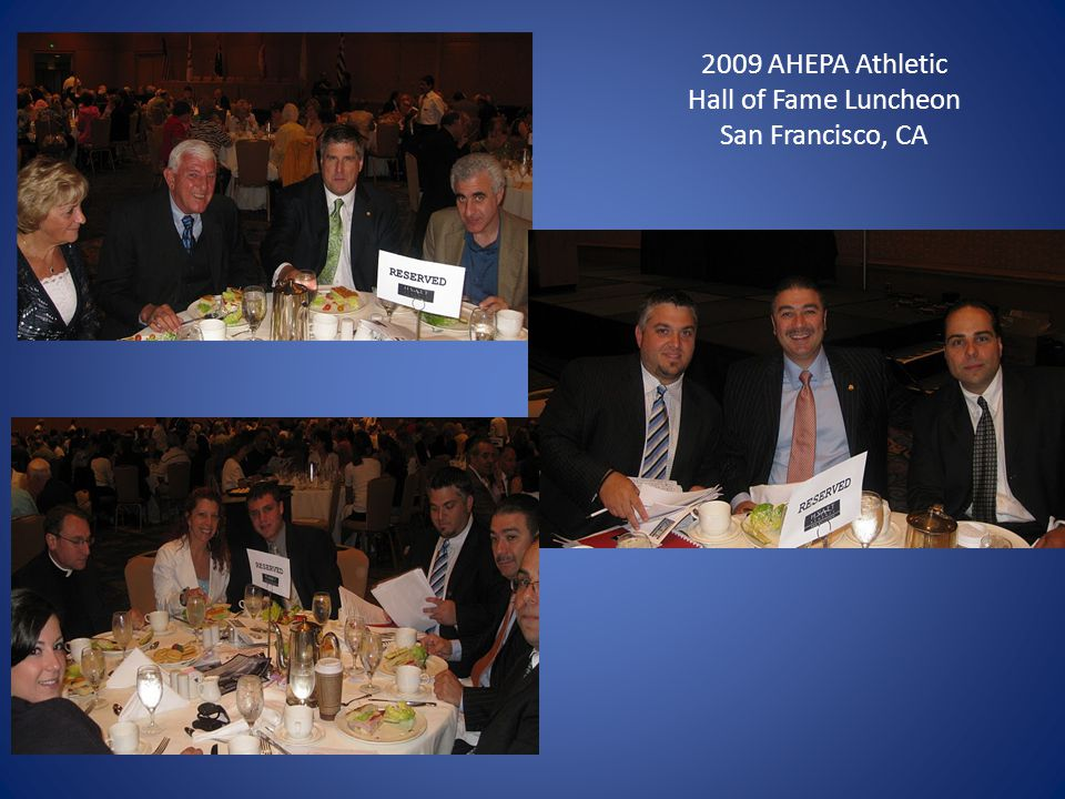 2009 AHEPA Athletic Hall of Fame Luncheon San Francisco, CA
