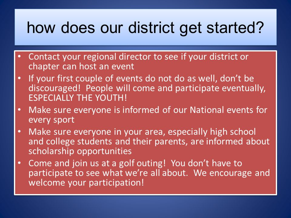 how does our district get started