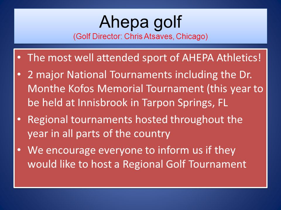 Ahepa golf (Golf Director: Chris Atsaves, Chicago)