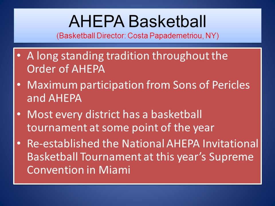 AHEPA Basketball (Basketball Director: Costa Papademetriou, NY)