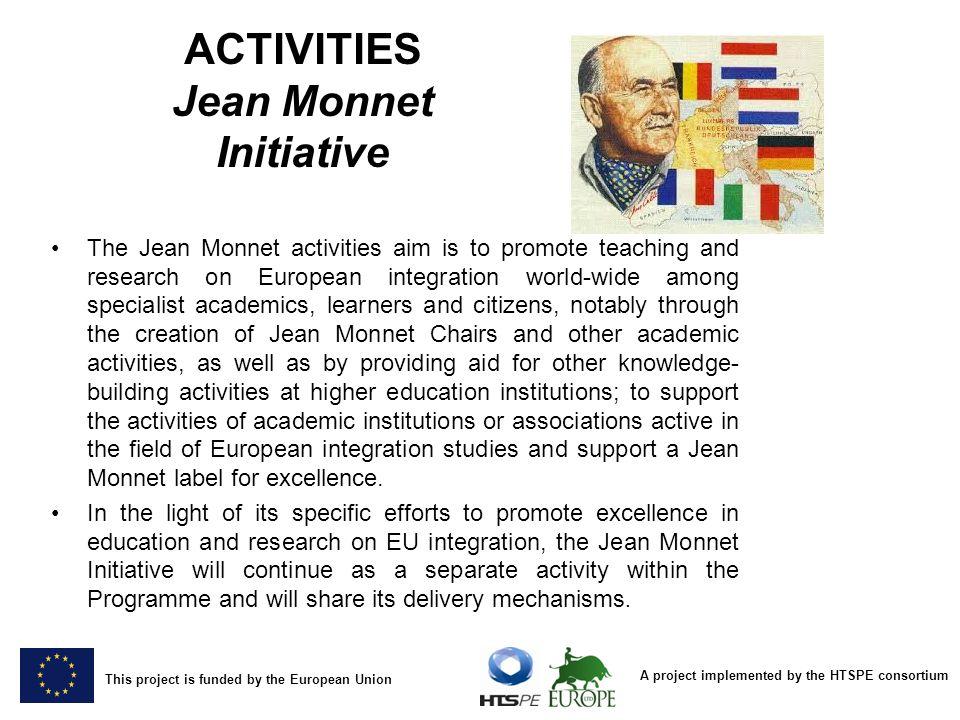 ACTIVITIES Jean Monnet Initiative