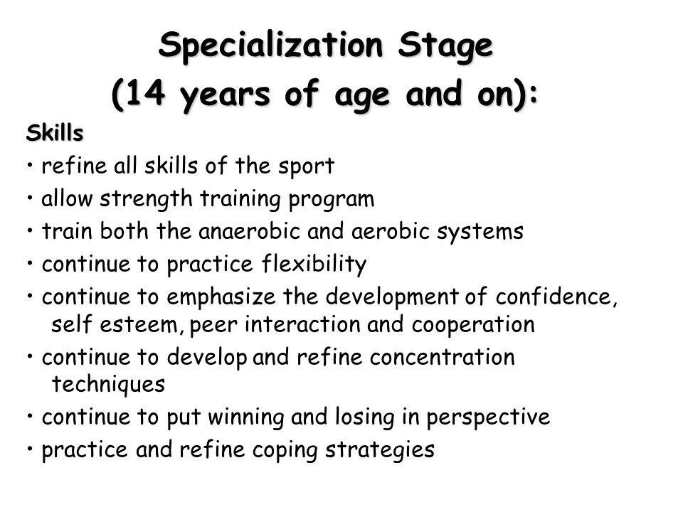 Specialization Stage (14 years of age and on): Skills