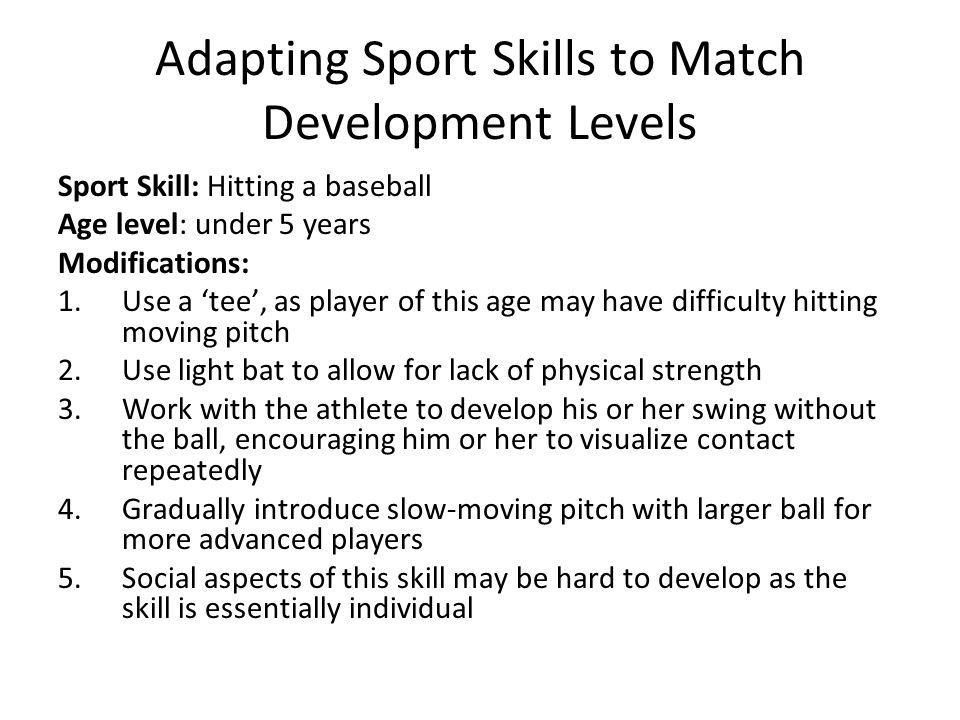 Adapting Sport Skills to Match Development Levels