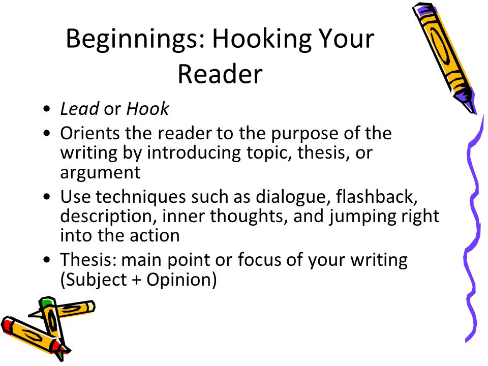 Beginnings: Hooking Your Reader