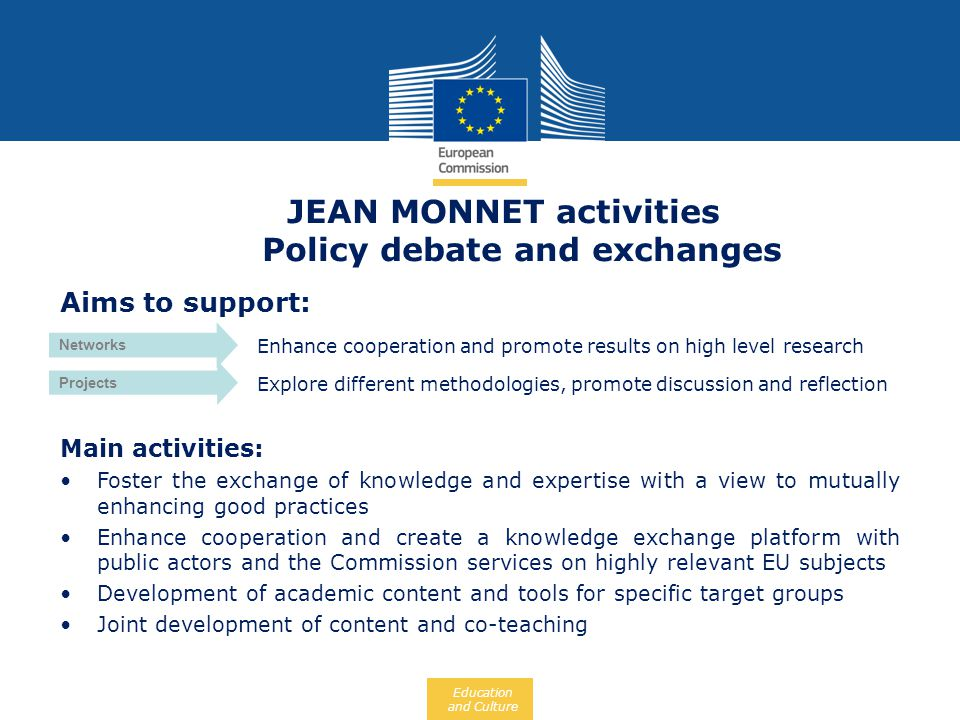 JEAN MONNET activities Policy debate and exchanges