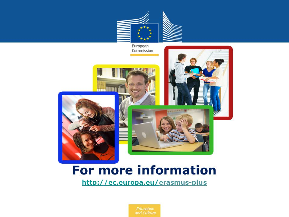 Change link! For more information http://ec.europa.eu/erasmus-plus