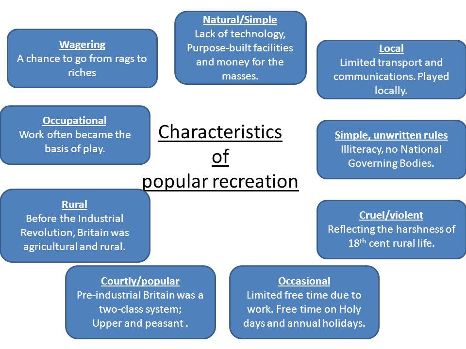 Characteristics of popular recreation